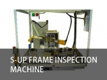 S-UP frame inspection machine