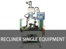 Recliner single equipment
