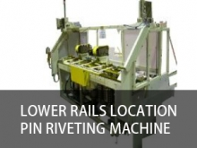 lower rails location pin riveting machine